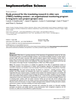 Study protocol for the Translating Research in Elder Care (TREC): Building context – an organizational monitoring program in long-term care project (Project 1)